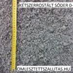 Mosott sóder kétszer rostált ár 0-4 mm szállítás.
