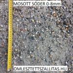 Mosott sóder szállítás 0-8 mm ár.